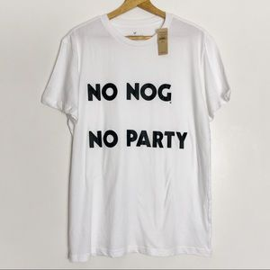 American Eagle Outfitters No Nog No Party Men's T
